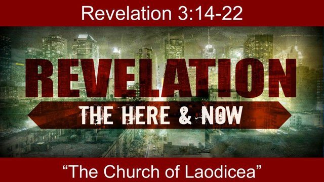 Laodicea Here and Now